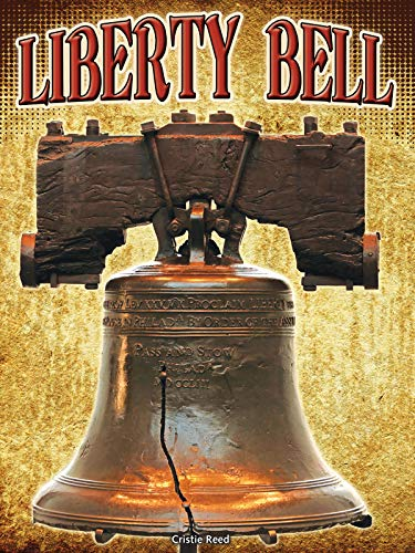 Liberty Bell (Symbols of Freedom)