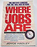 Where the Jobs Are, Hadley, Joyce, 1564141608