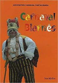 Carnaval Biarnés par Carnaval Pantalonada