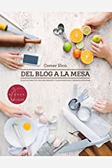 Del blog a la mesa (Spanish Edition) Kindle Edition