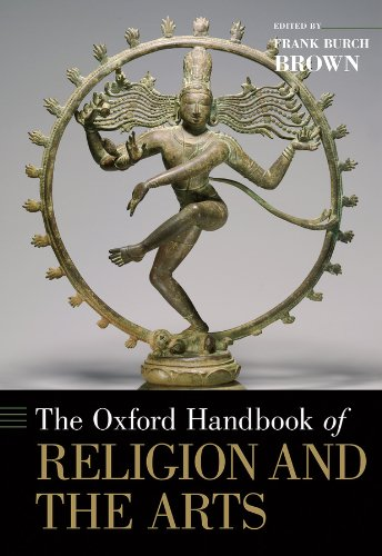 The Oxford Handbook of Religion and the Arts (Oxford Handbooks) por Frank Burch Brown