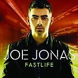 Fastlife by Joe Jonas (2011-08-03)
