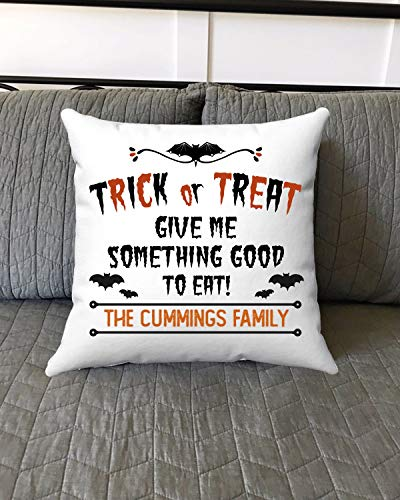 Trick Or Treat Give Me Something to Eat The Cummings Family - Fall Aumtumn Best Decor Ideas On Halloween Day Bats Throw Pillow Cover 18x18 Inch with Family Name Gift for Children Adults (Pillow On Cumming)