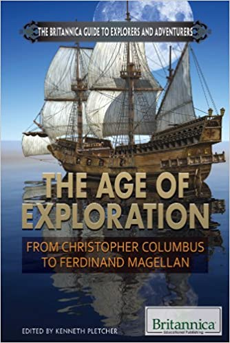 From Christopher Columbus to Ferdinand Magellan The Age of Exploration