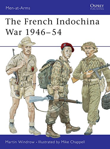 The French Indochina War 1946-1954 (Men-At-Arms, - French Indochina
