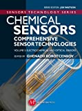 Chemical Sensors Comprehensive Sensor Technologies, Ghenadii Korotcenkov, 1606502360