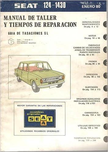 Manual de taller y tiempos de reparación. SEAT 124-1430: Amazon.es: Varios, Guía de tasaciones S.L.: Libros