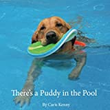 There's a Puddy in the Pool