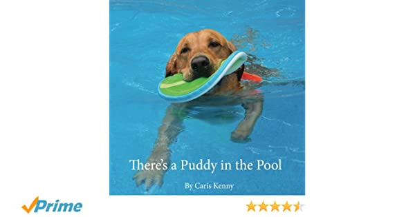 Amazon com: There's a Puddy in the Pool (9781535369183