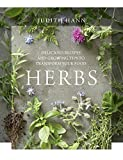 Herbs: Delicious Recipes and Growing Tips to Transform Your Food