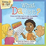 What Day is It?: Emma and Egor Learn about the Calendar and Days of the Week