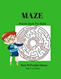 Maze Puzzle Book For Kids Easy 50 Puzzles Games Age 8-12 Years: Large Print Maze Activity Book Children Love Mazes