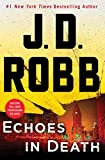 Echoes in Death: An Eve Dallas Novel (In Death, Book 44) cover