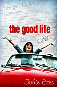 The Good Life by Jodie Beau ebook deal