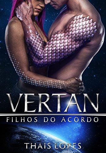 Vertan (Filhos do Acordo Livro 5) (Portuguese Edition)