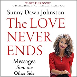 The Love Never Ends Audiobook