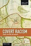 Covert Racism