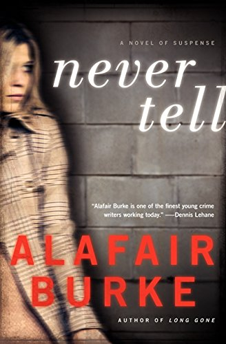 Never Tell: A Novel of Suspense (Ellie Hatcher) pdf