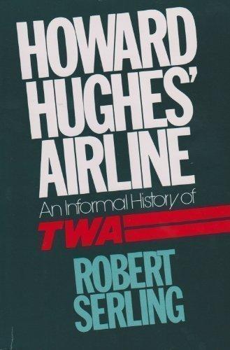 howard-hughes-airline-an-informal-history-of-twa