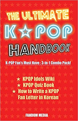 The Ultimate KPOP Handbook: KPOP Fan's Must Have : 3-in-1