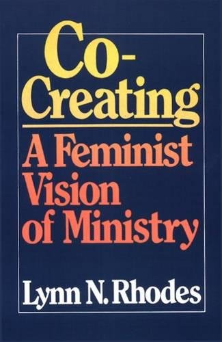 Co-Creating: A Feminist Vision of Ministry