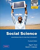 Social Science: An Introduction to the Study of Society: International Edition