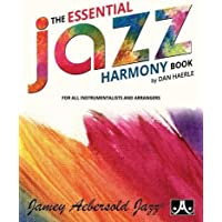 The Essential Jazz Harmony Book: For All Instrumentalists and Arrangers