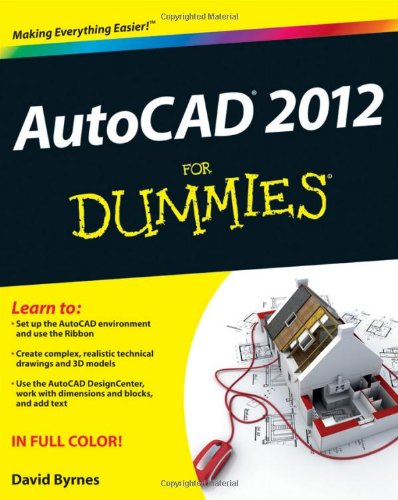[PDF] AutoCAD 2012 For Dummies Free Download | Publisher : For Dummies | Category : Computers & Internet | ISBN 10 : 1118024400 | ISBN 13 : 9781118024409