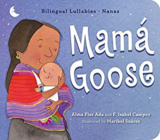 Book Cover: Mamá Goose: Bilingual Lullabies·Nanas
