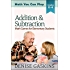 Addition & Subtraction: Math Games for Elementary Students (Math You Can Play Book 2)