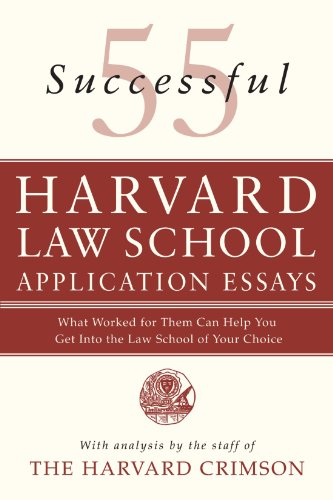Pdf Law 55 Successful Harvard Law School Application Essays: What Worked for Them Can Help You Get Into the Law School of Your Choice