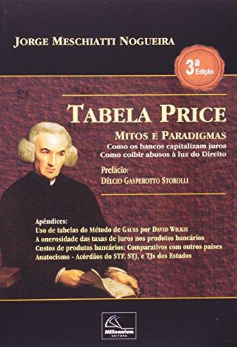 Tabela Price. Mitos e Paradigmas