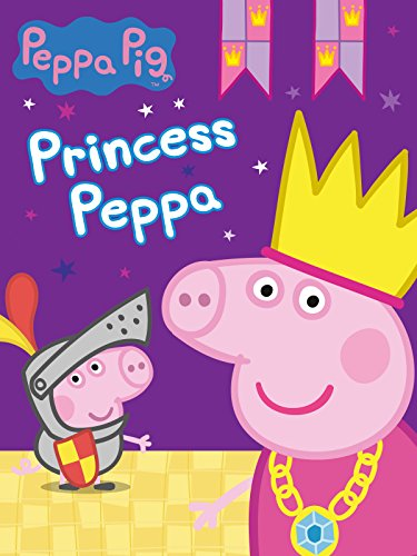 Peppa Pig - Princess Peppa -