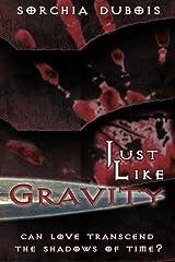Just Like Gravity