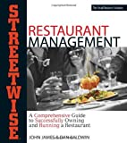 img - for Streetwise Restaurant Management by John James (2004-01-01) book / textbook / text book