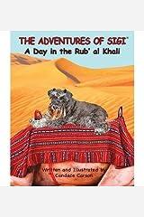 The Adventures of Sigi-A Day in the Rub'al Khali(Hardback) - 2014 Edition Hardcover