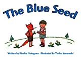 The Blue Seed [With CD] (R.I.C. Story Chest)