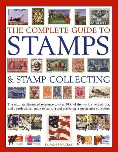 Complete Guide To Stamps & Collecting