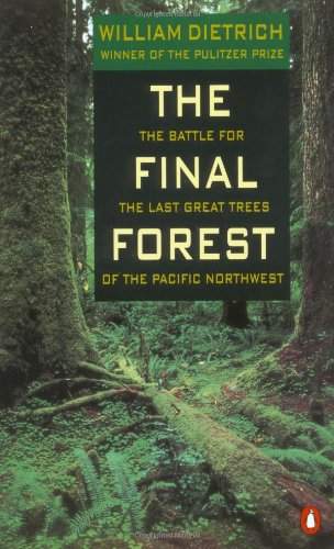 the-final-forest-the-battle-for-the-last-great-trees-of-the-pacific-northwest