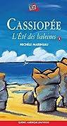 Cassiopée : L'été des baleines par Marineau