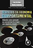 capa de Segredos da Economia Comportamental: Entenda como Pensam os Consumidores e Faça seu Negócio Crescer