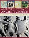A Military History of Ancient Greece, Nigel Rodgers, 1844765415