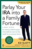 img - for Parlay Your IRA into a Family Fortune: 3 EASY STEPS for creating a lifetime supply of tax-deferred, even tax-free, wealth for you and your family book / textbook / text book