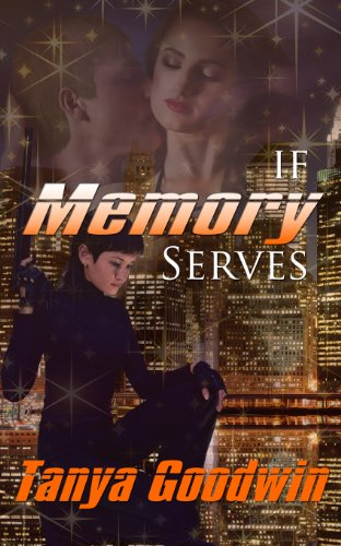 Free Memory Books - If Memory Serves (Dr. Tara Ross series) (Volume1)