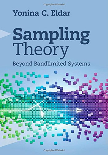 Sampling Theory: Beyond Bandlimited Systems