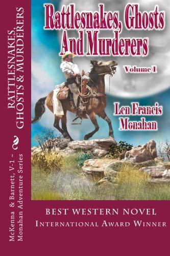 - Rattlesnakes, Ghosts and Murderers: Volume 1: McKenna and Barnett