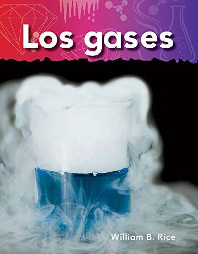 Los Gases (Gases) (Spanish Version) (Lo Basico de la Materia (Basics of Matter)) (Lo Básico De La Materia / Basics of Matter) por William Rice