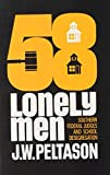 img - for Fifty-Eight Lonely Men (58) : Southern Federal Judges and School Desegregation book / textbook / text book