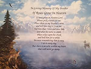 In memory of brother if roses grow in heaven for Poems about fishing in heaven