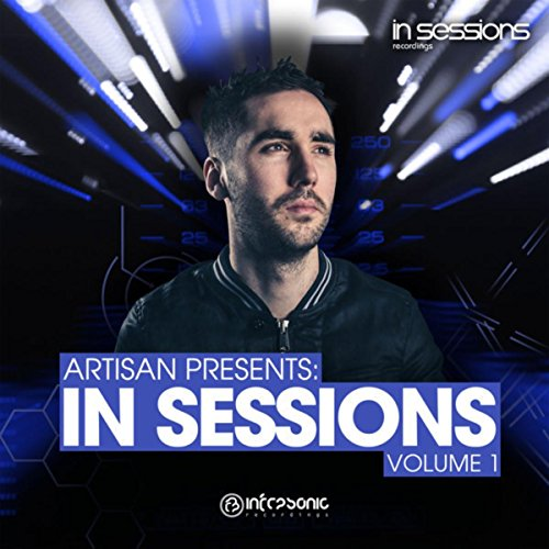 Artisan presents In Sessions Volume 1 (Continuous DJ Mix 2) ()